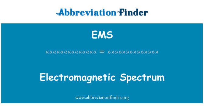 EMS: Electromagnetic Spectrum