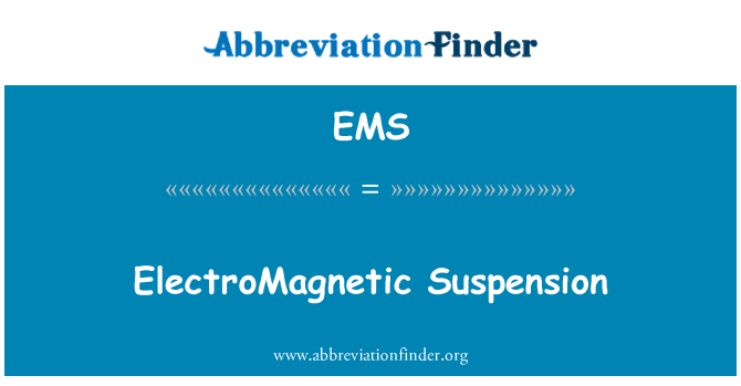 EMS: ElectroMagnetic Suspension