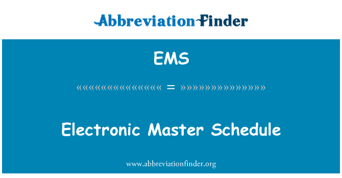EMS: Electronic Master Schedule