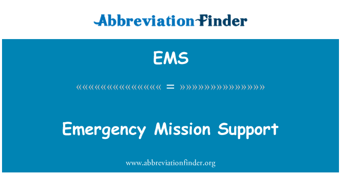 EMS: Emergency Mission Support
