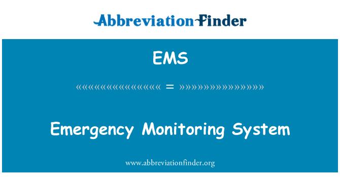 EMS: Emergency Monitoring System
