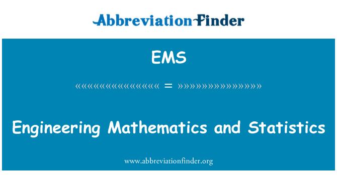 EMS: Engineering Mathematics and Statistics