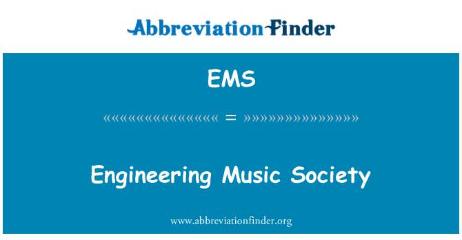 EMS: Engineering Music Society