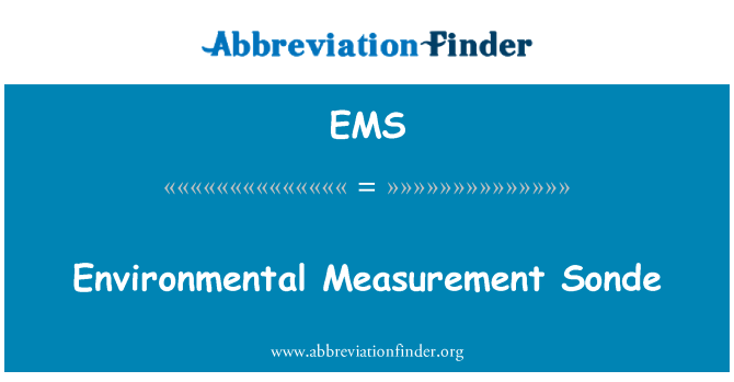 EMS: Environmental Measurement Sonde