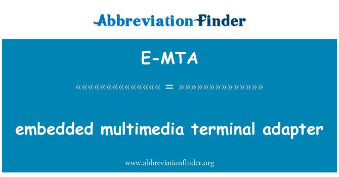 E-MTA: embedded multimedia terminal adapter