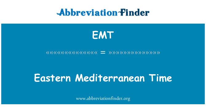 EMT: Eastern Mediterranean Time