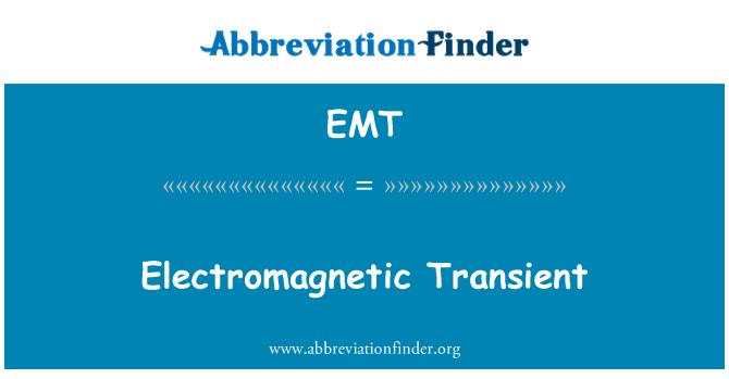 EMT: Electromagnetic Transient