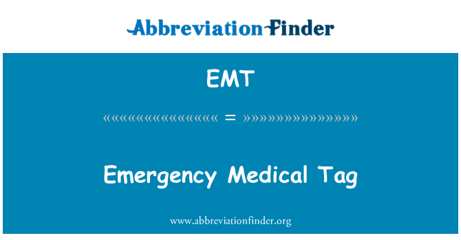 EMT: Emergency Medical Tag