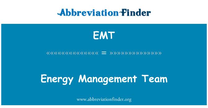 EMT: Energy Management Team
