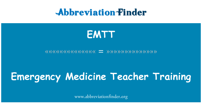 EMTT: Emergency Medicine Teacher Training