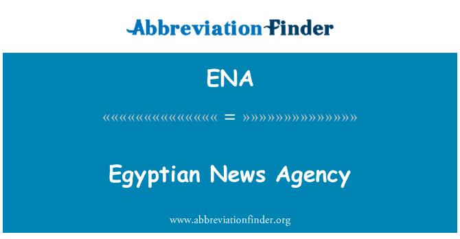 ENA: Egyptian News Agency