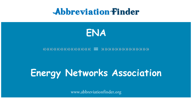 ENA: Energy Networks Association