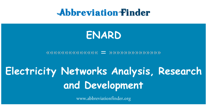 ENARD: Electricity Networks Analysis, Research and Development