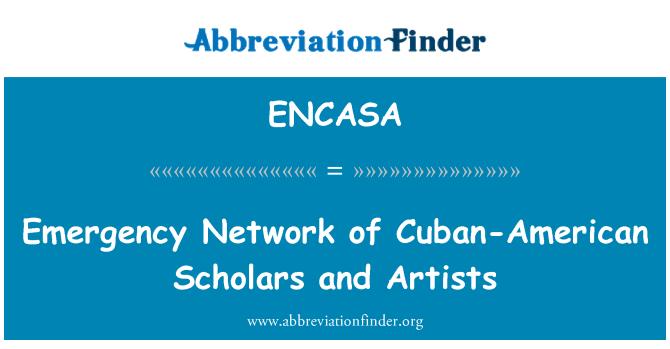 ENCASA: Emergency Network of Cuban-American Scholars and Artists