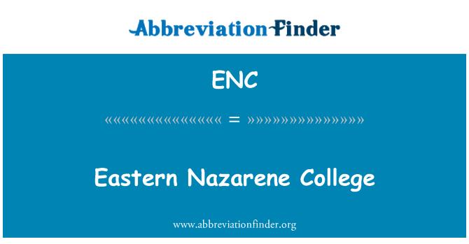 ENC: Eastern Nazarene College