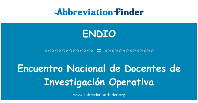 ENDIO: Encuentro Nacional de Docentes de Investigación Operativa