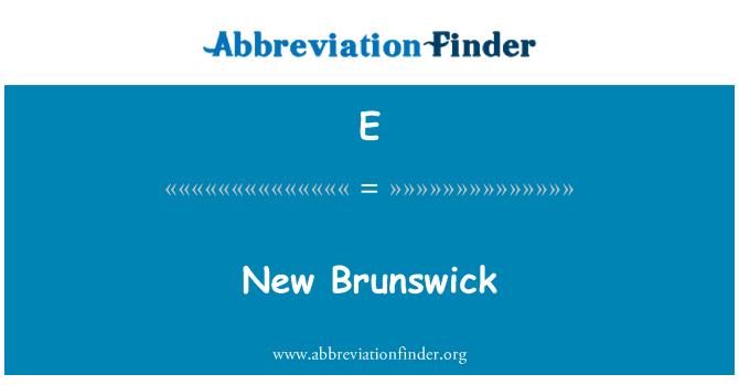 E: New Brunswick