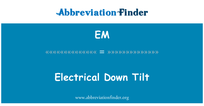 EM: 电气下倾斜
