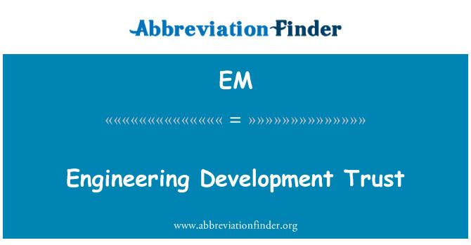EM: Amanah pembangunan Kejuruteraan