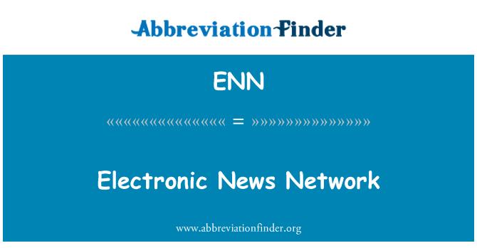 ENN: Electronic News Network