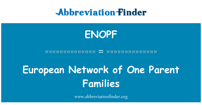ENOPF: European Network of One Parent Families