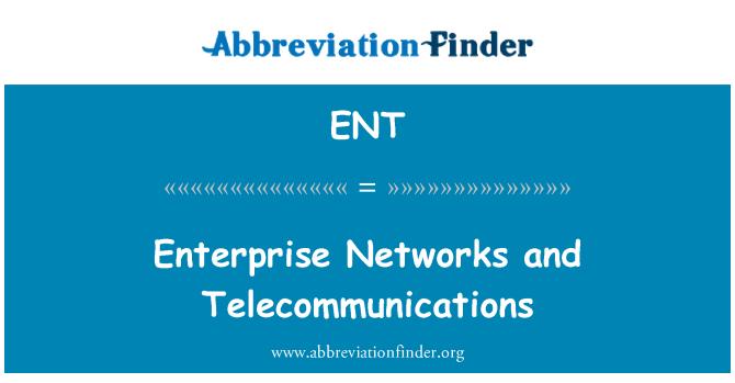 ENT: Enterprise Networks and Telecommunications