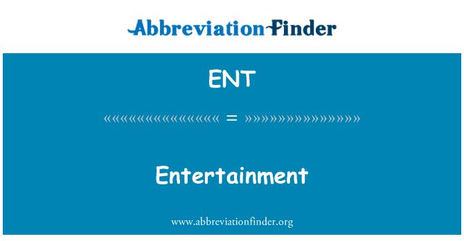 ENT: Entertainment