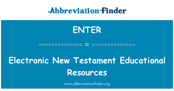 ENTER: Sumber pendidikan elektronik perjanjian baru