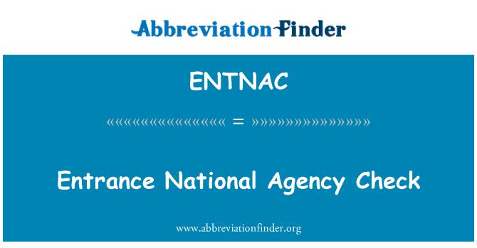 ENTNAC: Giriş Ulusal Ajans onay
