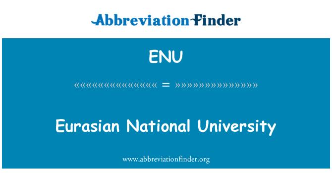 ENU: Eurasian National University