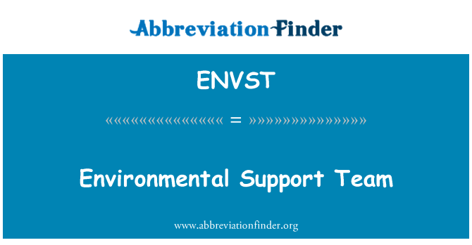 ENVST: Environmental Support Team