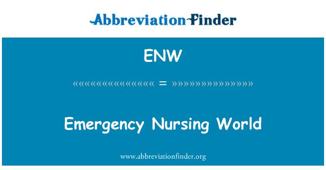 ENW: Emergency Nursing World