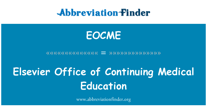 EOCME: Elsevier Office of Continuing Medical Education