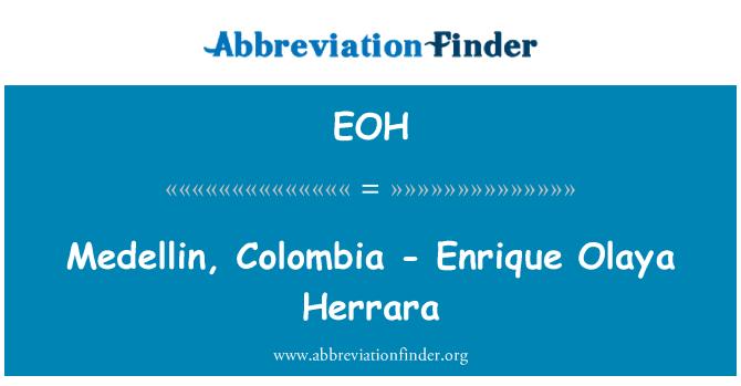 EOH: Medellin, Colombia - Enrique Olaya Herrara
