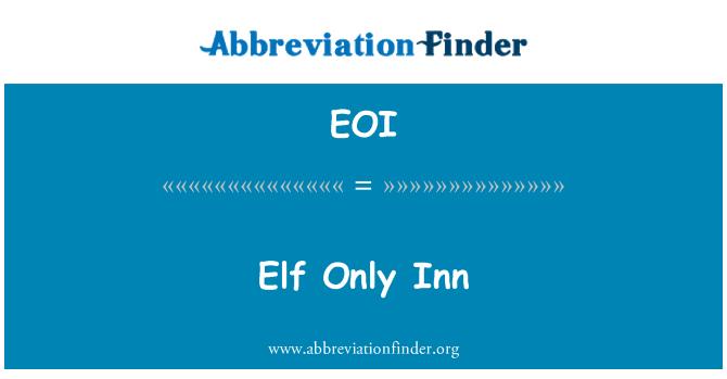 EOI: Elf Only Inn