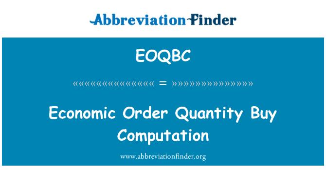EOQBC: Economic Order Quantity Buy Computation