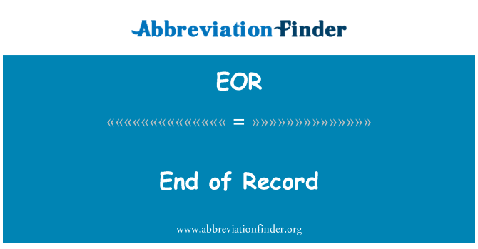 EOR: End of Record