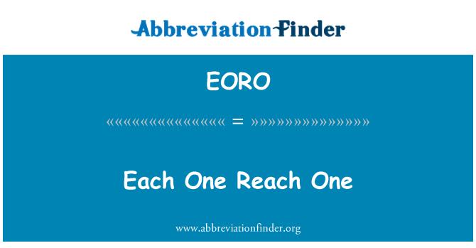 EORO: Each One Reach One