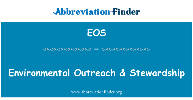 EOS: Environmental Outreach & Stewardship