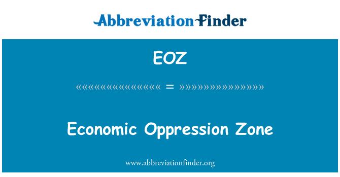 EOZ: Economic Oppression Zone