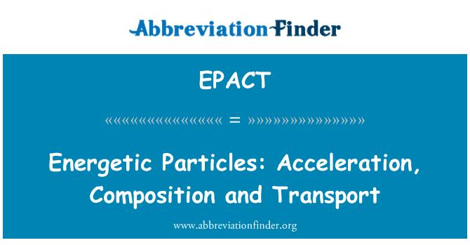 EPACT: Partículas energéticas: Aceleración, composición y transporte