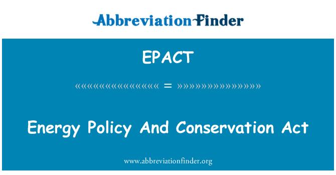 EPACT: Chính sách năng lượng và bảo tồn hành động