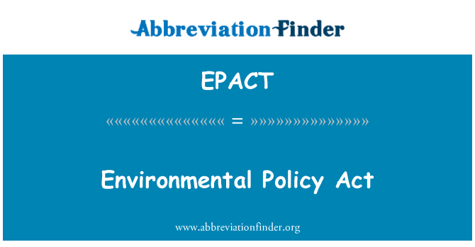 EPACT: Çevre politikası Yasası