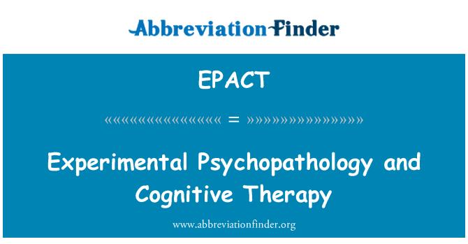 EPACT: Deneysel psikopatoloji ve Bilişsel Terapi