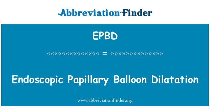 EPBD: Dilatación endoscópica con balón papilar