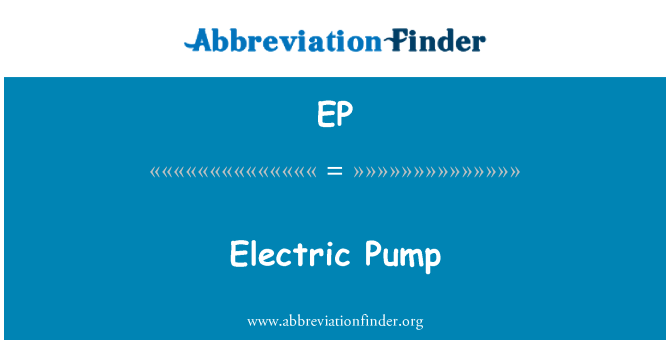 EP: Electric Pump