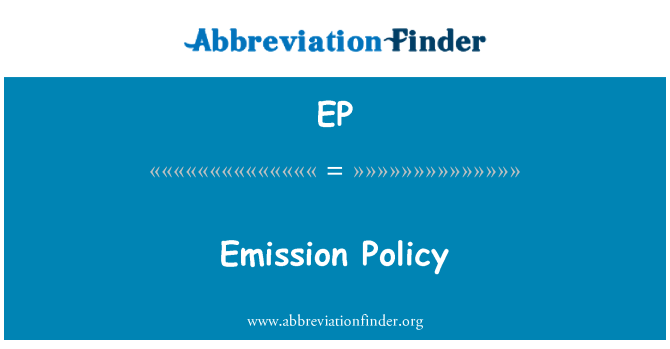 EP: Emission Policy