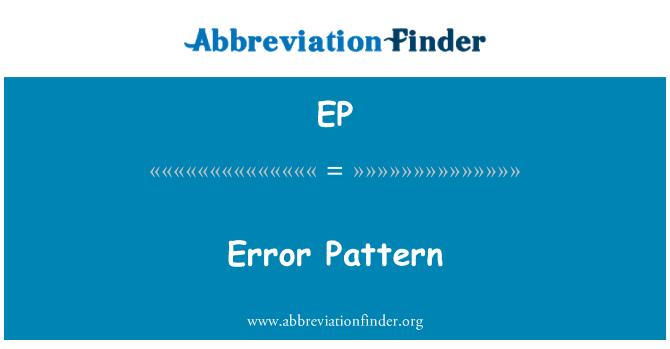 EP: Error Pattern