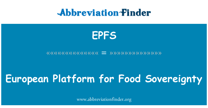EPFS: European Platform for Food Sovereignty