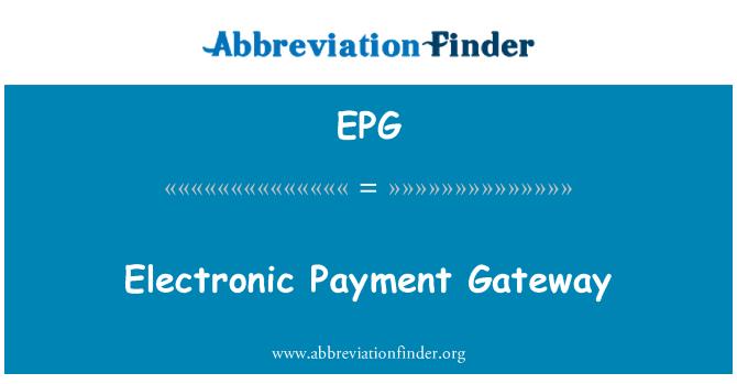 EPG: Electronic Payment Gateway